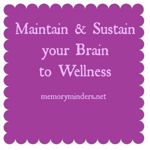 Maintain & Sustain Brain