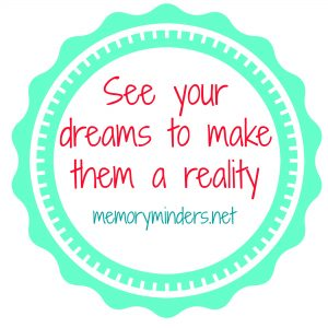 See your dreams