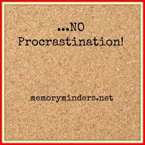 No Procrastination!