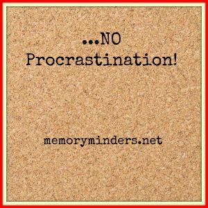 No Procrastination!