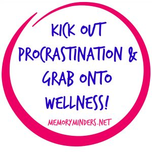 kick out procrastination