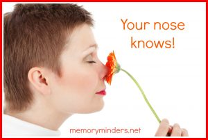 Your nose knows!