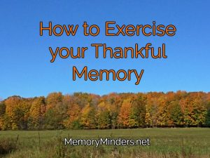 how-to-exercise-your-thankful-memory