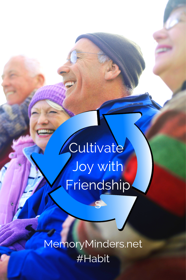 Cultivate Joy with Friendship