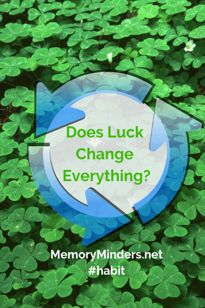 Does Luck Change Everything?